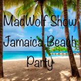 MadWolf Show Reggae Beach Party