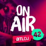 ATL DJ On Air #42