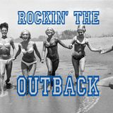 Rockin' The Outback...