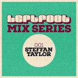 Leftfoot Mix 001: Steffan Taylor