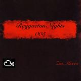 Reggaeton Nights 005