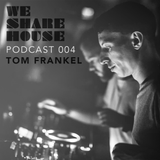 WSH Podcast 004 - Mixed By Tom Frankel
