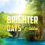 Brighters Days Riddim (gms music 2019) Mixed By SELEKTA MELLOJAH FANATIC OF RIDDIM