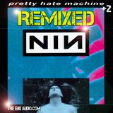 NINE INCH NAILS Pretty Hate Machine MEGAMIX