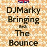 DJMarky - Bringing Back The Bounce Vol 2