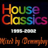 House Classics 1995-2002 - Mixed by Demmyboy