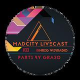 MadCity Livecast 033 part1 - Gra3o (2016-11-04)