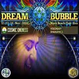 Cosmic Oneness @ Dream Bubble 5.0 ~ GOA