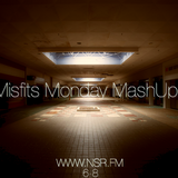 Misfits Monday MashUp - 12th of May 2014 - www.nsr.fm