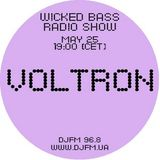Wicked Bass radioshow: Voltron (25/05/2011)