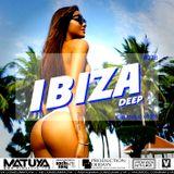 DJ MATUYA - IBIZA #078