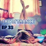 ARC OF TRANCE EP 33