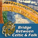 Finding the Bridge Between Celtic & Folk #174