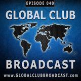 Global Club Broadcast Episode 040 (Jul. 12, 2017)