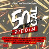 50Cal Riddim ( Smash up mix)