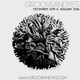 GrooveANDyes Sessions - Summer 2016