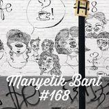 Manyetik Bant #168 (23.05.2017 - 96.2 Radyo Eksen, Istanbul)