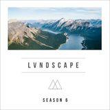 LVNDSCAPE - Season 6