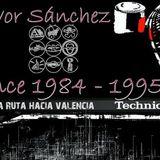 Ivor Sánchez - La Ruta hacia Valencia Vol3