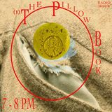 The Pillow Book Radio Hour - 6/3/19