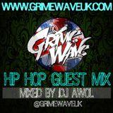 Grime Wave UK presents @DJAwol88 #HipHop Guest Mix - @GrimeWaveUK