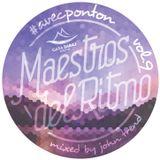 Maestros Del Ritmo vol 9 - Avec Ponton - 2014 Official Mix By John Trend