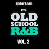 DJ Derksen - Old School RnB Vol. 2
