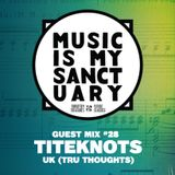 MIMS Guest Mix: TITEKNOTS (Tru Thoughts, UK)