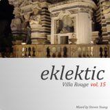 Eklektic vol 15 : Villa Rouge