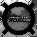 Synthtech Shield - Pravda Radio Show #006