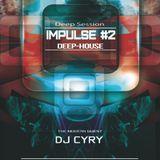 DjCyry - Impulse #2 [Deep-House]