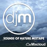 Sounds Of Nature Mixtape