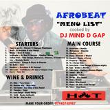"""AFROBEAT MENU"" BY DJ MIND D GAP"
