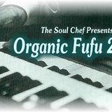 Organic Fufu Part 2