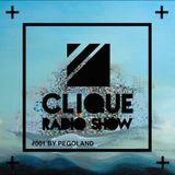 Clique_Radio_Show_#001_by Pegoland