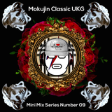 Mokujin Classic UK Garage Mini Mix Number 09