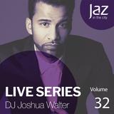 Volume 32 - DJ Joshua Walter
