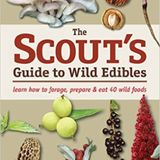 Episode 197: The Scout's Guide to Wild Edibles