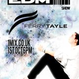 066 The EDM Show with Alan Banks & guest Ferry Tayle