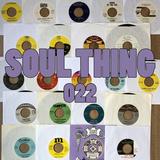 SOUL THING RADIO : 022