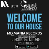 Welcome To Our House Mixmania Records EP 010