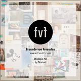 Freunde von Freunden Mixtape #34 by Nomad