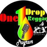 ONE DROP REGGAE PROGRAM  09  03  2016