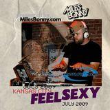 Feel Sexy intro set 2009