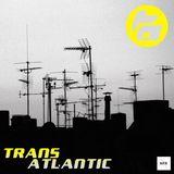 Transatlantic - 8/6/18