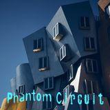 Phantom Circuit #293 - A Bizarre and Eclectic Potpourri