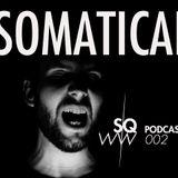 Somaticae - SWQW Podcast 20/01/2014