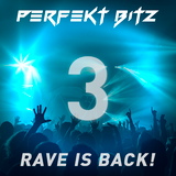 RAVE IS BACK #3