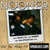 153: Nooner Gets a Little More Hunky for a Day