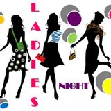 Ladies Night :-)